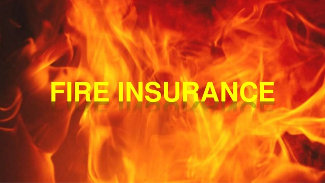Know About Fire Insurance